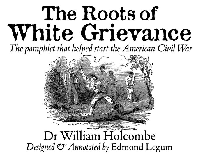 The Roots of White Grievance