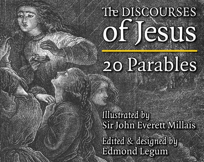 The Discourses of Jesus | 20 Parables