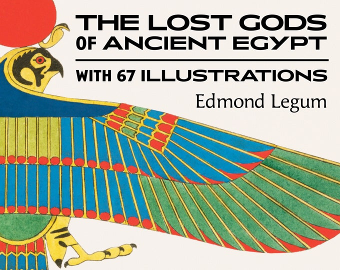 The Lost Gods of Ancient Egypt