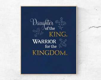 Daughter of the King (8 x 10) blue, Digital Print, Christian Quote Print for Women, Wall Art, Christian Home Decor, Christian Warrior