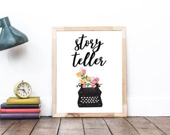 Storyteller Typewriter Flowers and Floral - Inspirational Art for Authors  - Printable Digital Download Wall Art