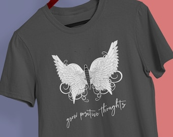 Grow Positive Thoughts crew neck shirt | Inspirational Quotes tee | Positive shirt | Nature | Butterfly t-shirt