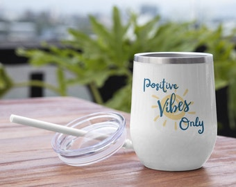 Positive Vibes Only 12oz Insulated Tumbler | Tumbler with Lid | Hot or Cold | BPA and Lead Free | Stainless Steel | Vacuum Insulation