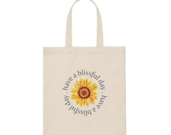 Have a Blissful Day canvas tote bag