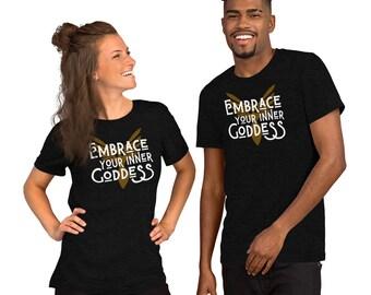 Embrace Your Inner Goddess Short-Sleeve Unisex T-Shirt