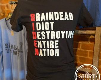 BIDEN Braindead Idiot Destroying Entire Nation | Sleepy Joe | Anti Biden | Trump Train