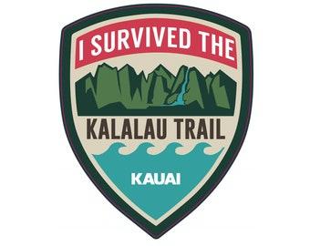 Kauai Sticker - I Survived the Kalalau Trail Sticker