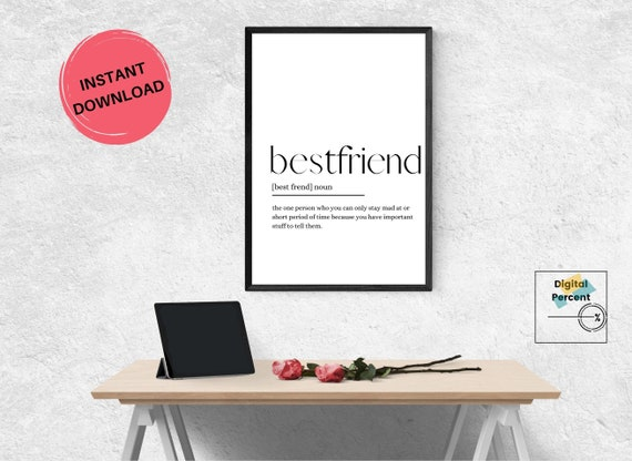 DIGITAL DOWNLOAD. BESTFRIEND + Cool definition. Picture to decorate your house. Nordic and minimalist.