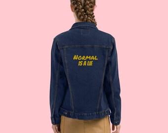 Normal is a lie Embroidered Denim Jacket