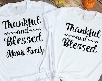 Thankful Blessed Matching Shirts, Thanksgiving Family Matching Shirts, Personalized Thanksgiving Family T-Shirt, Family Shirt, Thanksgiving