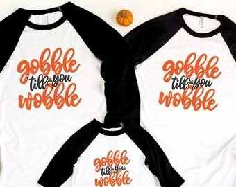 Gobble till you Wobble Shirts, Personalized Thanksgiving Family Raglan, Family matching Shirt, Thanksgiving 2021, Family Thanksgiving Shirts