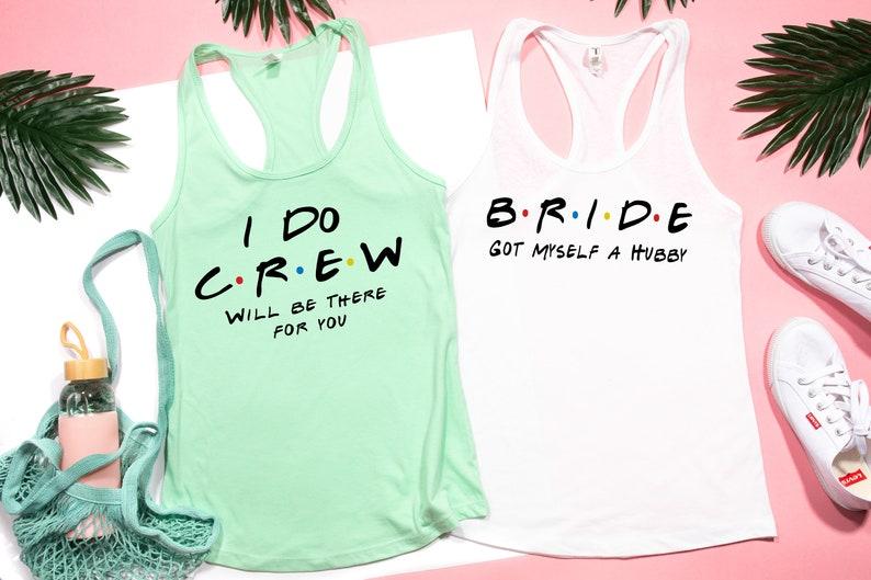 Bride Squad Bridesmaid Gift Bridesmaid Tank Top Maid Of Honor Tee Bridal Part Bride Shirt Bachelorette Shirt Friends Inspired Shirts