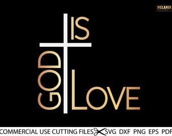 God Is Love SVG, Hope Svg, Cross Svg, Jesus Svg, Christian Svg, Religious Svg, Motivational Svg, Inspirational Quotes Sayings Svg