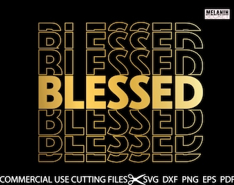 Blessed SVG, Blessed Shirt Svg, Christian Svg, Religious Svg, Quotes Svg, Inspirational Quotes Sayings Svg Cut File