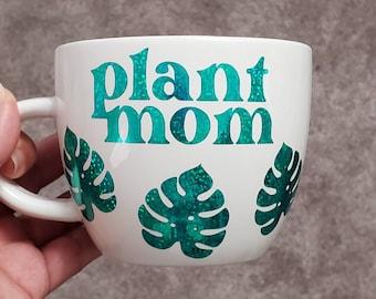 Plant Mom Coffee Mug   Plant Lovers   Plant Momma   Coffee Lovers  Coffee and Plants   Monstera   Plants  Coffee Cups   Tea Cup   Tea Mugs