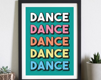Dance Print. Dance Dance Dace. Dance Floor Print. Let's Boogie. Disco Print. Wall Art. Party. New Years. Wedding Signage. Rainbow.