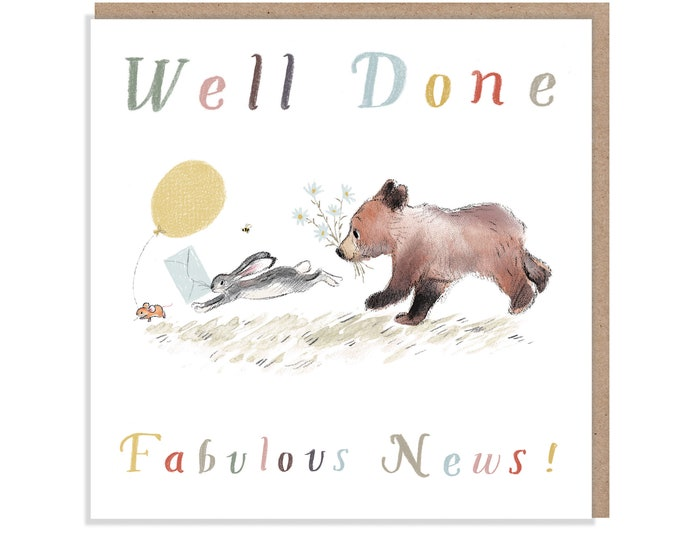 Well done Fabulous News!, Quality Greeting Card, 'the Bear, the Hare, and the Mouse' , heart warming Illustrations, made in UK, BHME012