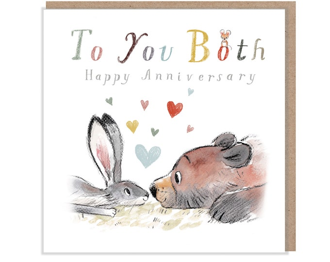 Happy Anniversary , Quality Greeting Card, to you Both 'the Bear, the Hare, and the Mouse' , heart warming Illustrations, made in UK, BHME09