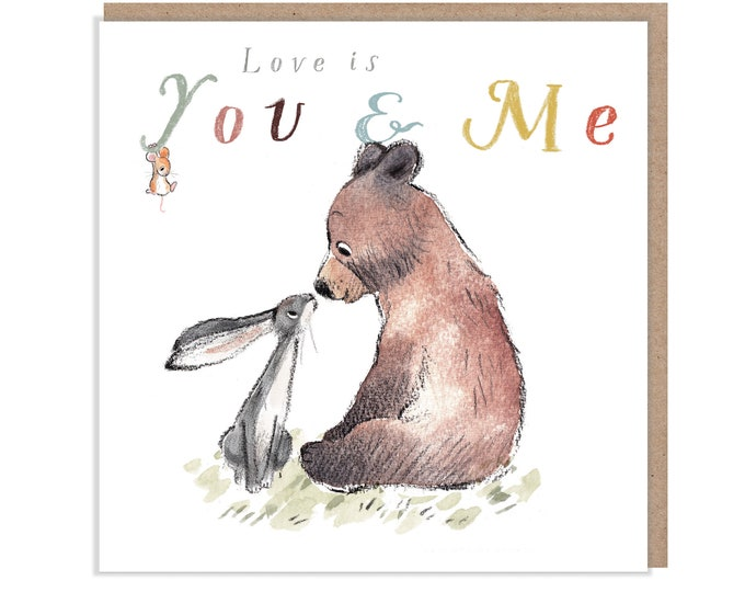 Our Anniversary, Quality Greeting Card, Love is..., 'the Bear, the Hare, and the Mouse' , heart warming Illustrations, made in UK, BHME01