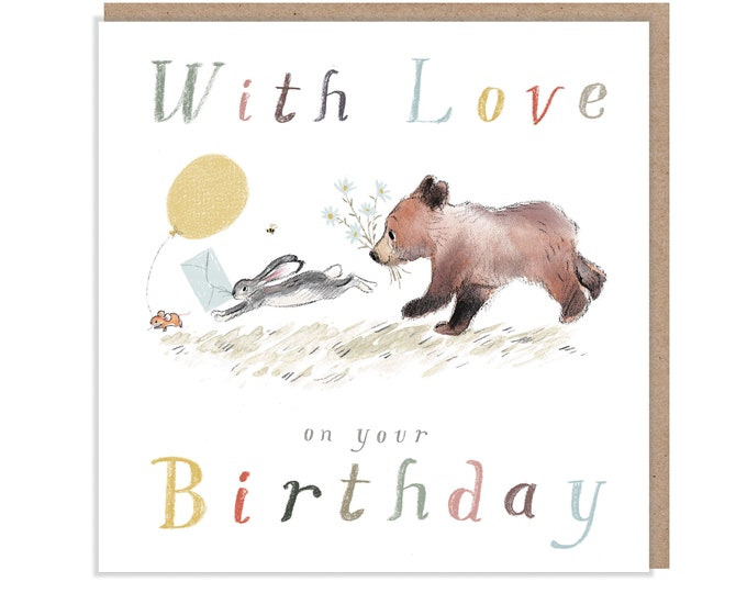 With love on your Birthday, Quality Greeting Card, 'the Bear, the Hare, and the Mouse' , heart warming Illustrations, made in UK, BHME02