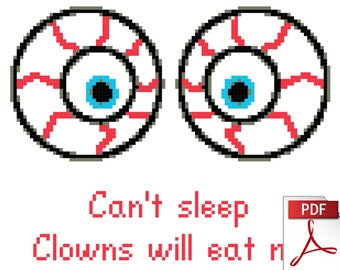 Can't Sleep, Clowns Will Eat Me -- Instant Downloadable Cross Stitch Pattern with instructions