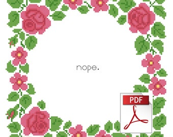 Nope -- Instantly Downloadable PDF Cross Stitch Pattern