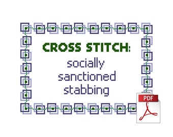 Socially Sanctioned Stabbing: Downloadable Cross Stitch PDF Pattern