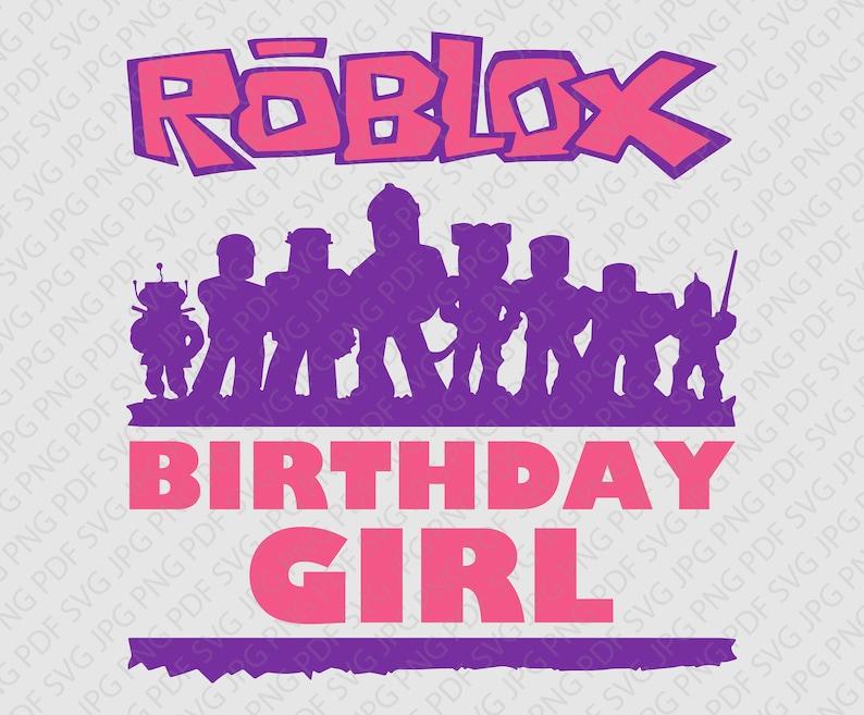 Roblox Birthday Girl Cute Logo Layered Svg Jpg Png Pdf | Etsy