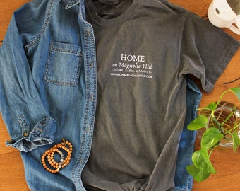 Magnolia Design, Pepper Color Comfort Colors T-Shirt: Home on Magnolia Hill