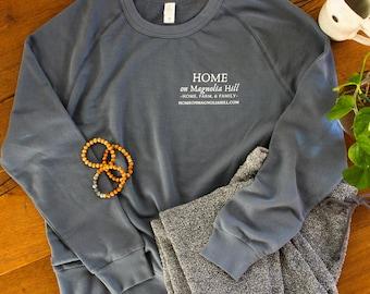 Magnolia Design, Washed Denim Color, Lightweight Sweatshirt: Home on Magnolia Hill