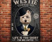 Westie Dog Coffee Company Canvas Poster, Bathroom, Living Room Dog Lover Decoration