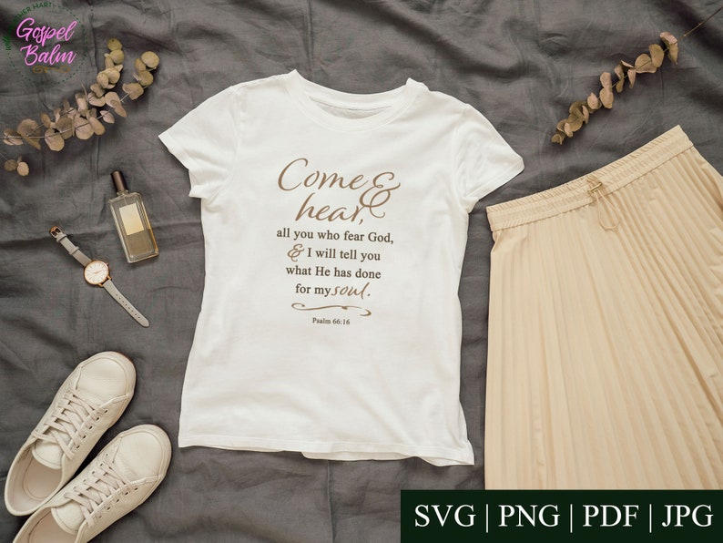 Psalm 66:16 SVG Cut File      Faith-Based Design  image 1