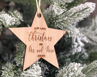 Wooden Star Bauble   Personalised Christmas Bauble   Our Last Christmas As Mr And Miss   Wooden Star Decoration   Christmas Bauble  