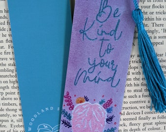 Watercolor Be Kind To Your Mind Bookmark