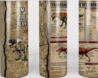 T-Rex Knowledge Tumbler   20oz Skinny Tumbler   Dinosaur Lovers and Jurassic Fans