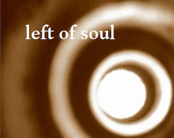 left of soul (poetry collection, 2010)