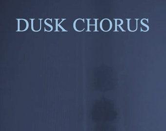Dusk Chorus (poetry chapbook, 2012)
