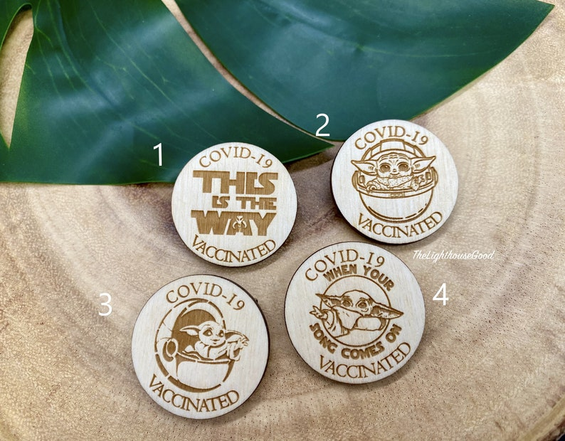 Baby Yoda Coronavirus Pin Button Mandalorian Vaccinated Accessories Wooden Pin Button Vaccinated Covid-19 Pin Button This is the way