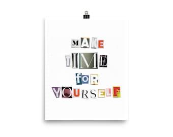 Make time for yourself print.