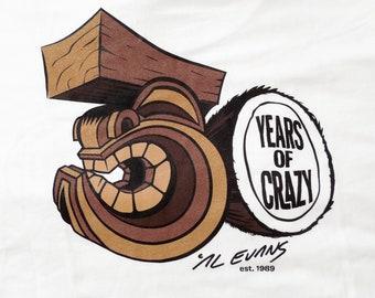 F: 30 Years of Crazy shirt Art CrazyAL!