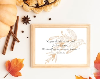Psalm 118:1 Bible Verse Wall Art Printable, Thanksgiving Scripture Quote, Fall Wall Art Download, Christian Home Decoration, Christian Decor