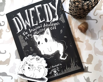 Dweedy: The Imagined Adventures of my Deceased Cat Comic (Dooney Press printed edition) Graphic Novel / Indie / Zine / Spooky