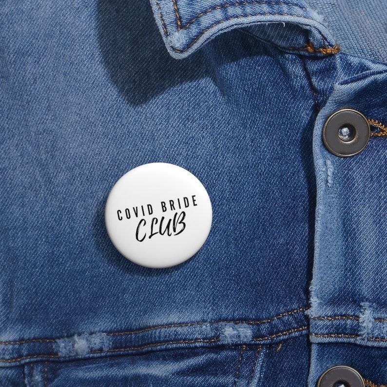 Covid Bride Club Covid-19 Pin