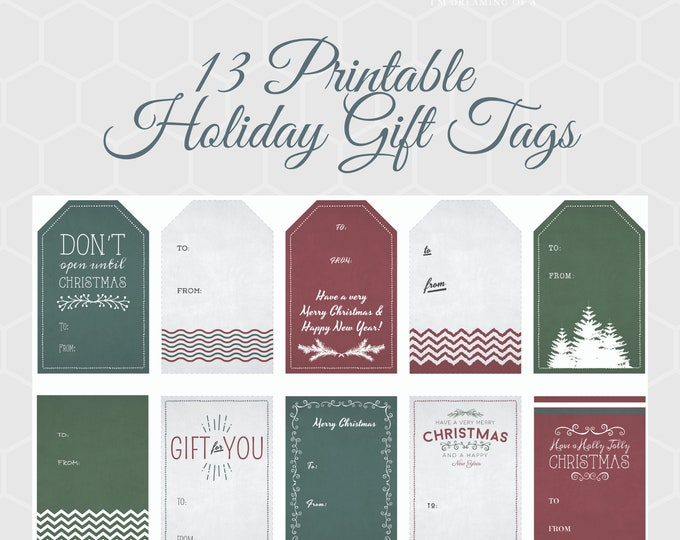 Printable Christmas Tags, 13 Holiday Gift Tags, perfect addition to your gift wrap
