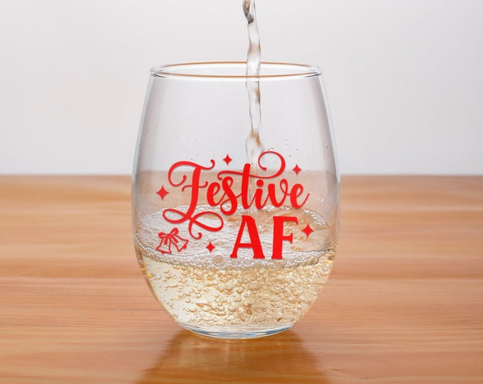 Festive AF Wine Glass | Christmas Wine Lover | Christmas 2021 | Stocking Filler | Secret Santa |  Funny Christmas