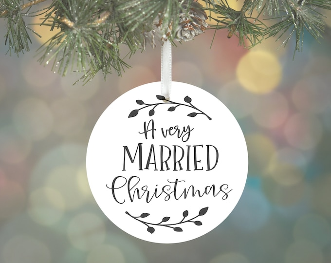 A very Married Christmas |  First Home | New Mom | New Grandparents | Babys 1st Christmas | New Engagement | Mr. & Mrs | New Home Gift |