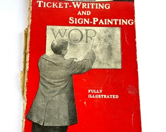 """Vintage Guide """"Ticket Writing And Sign Painting"""" Amateur Mechanic Work Book 1930's, Sign writing Book, rare vintage How to, Vintage Gift"""