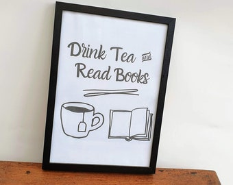 Drink Tea and Read Books Poster