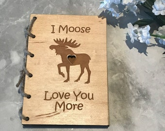 I Moose Love You More | Love You Valentines Day Card | Unique Wooden Valentines Card | Personalized Valentine Wooden Card