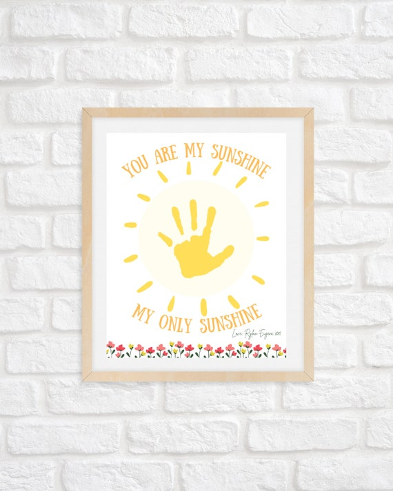 You are My Sunshine Hand Print Keepsake/ Mother's Day